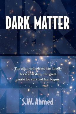 S.W. Ahmed's Dark Matter