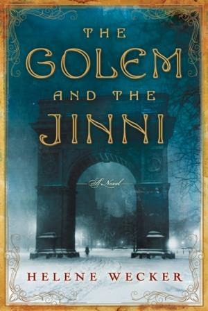Book-Review-The-Golem-and-the-Jinni-by-Helene-Wecker